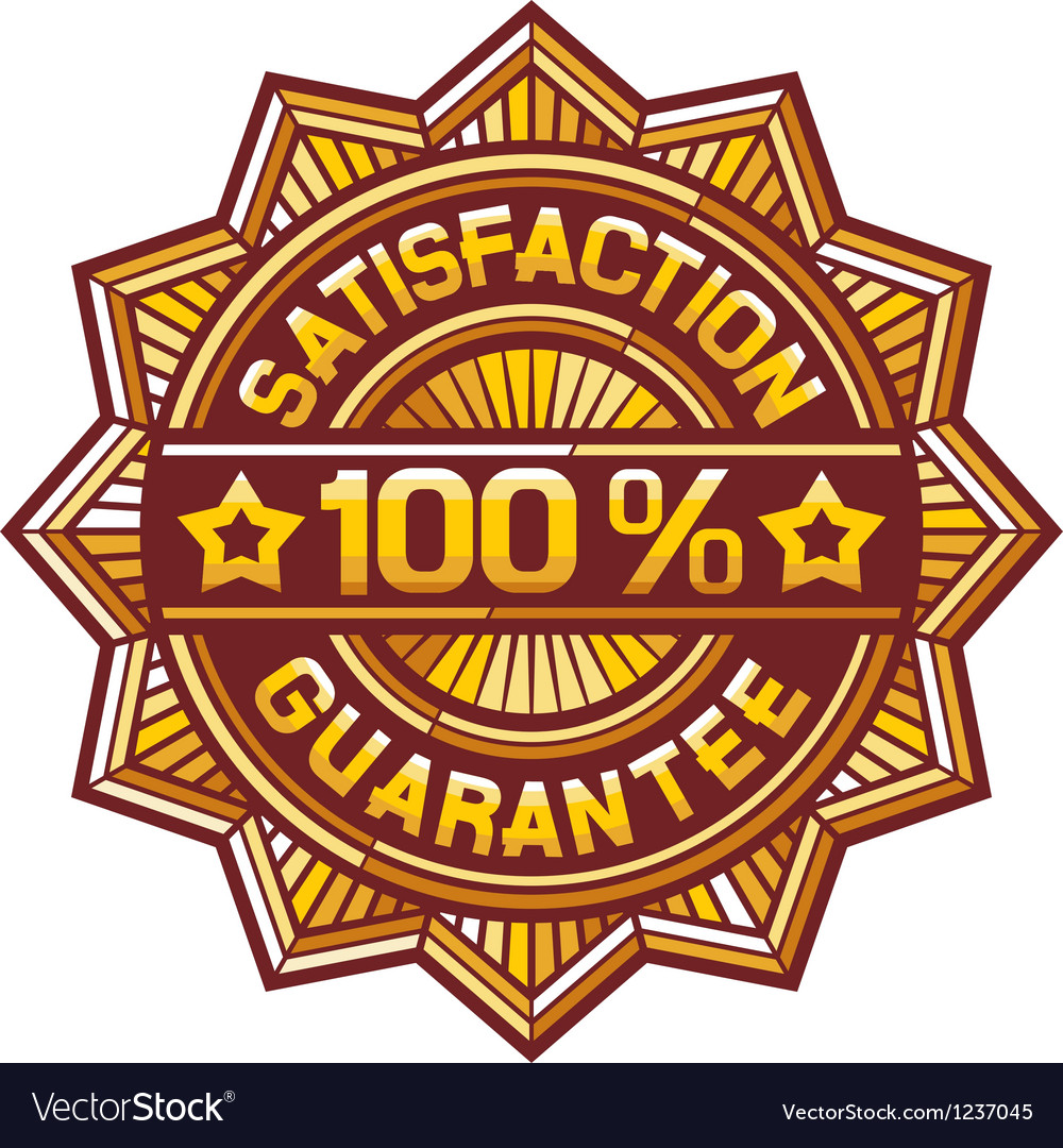 100 percent satisfaction guarantee label vector | Price: 1 Credit (USD $1)