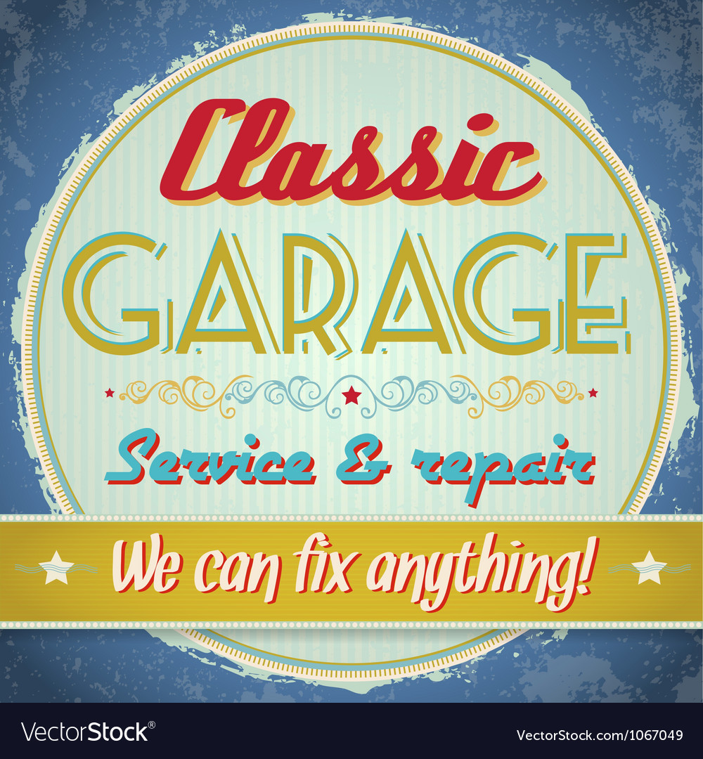 Vintage sign - classic garage vector | Price: 1 Credit (USD $1)
