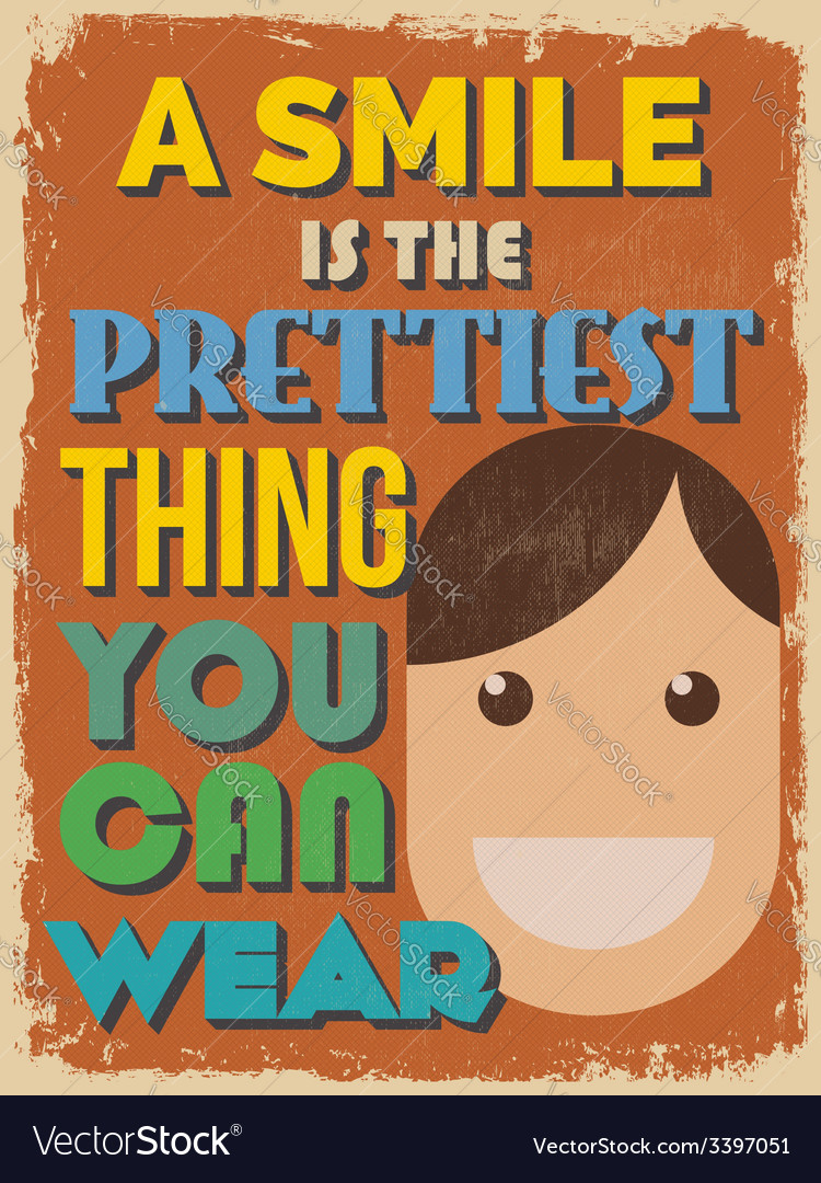 Motivational phrase poster vintage style a smile vector | Price: 1 Credit (USD $1)