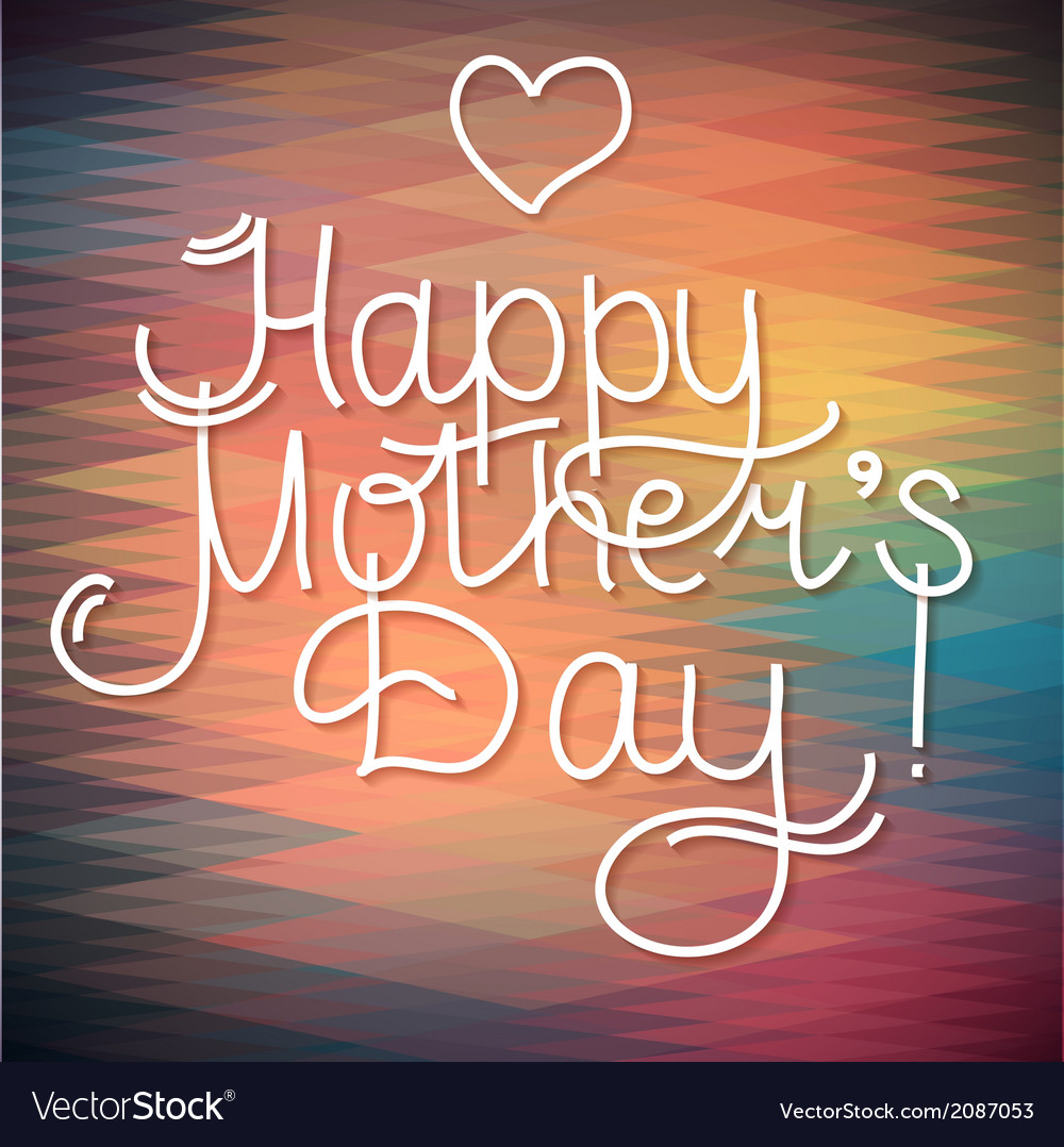 Happy mothers day card design letterind and geom vector | Price: 1 Credit (USD $1)