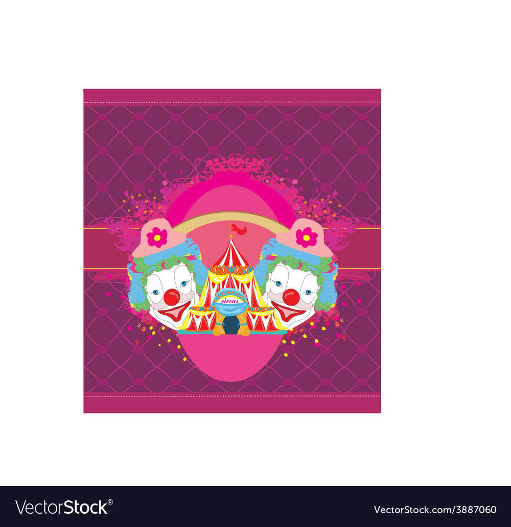 Circus and clowns abstract funny card vector | Price: 1 Credit (USD $1)