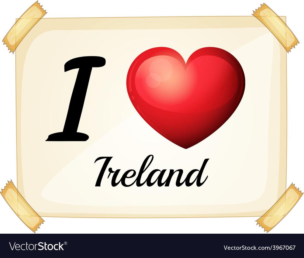 I love ireland vector | Price: 1 Credit (USD $1)