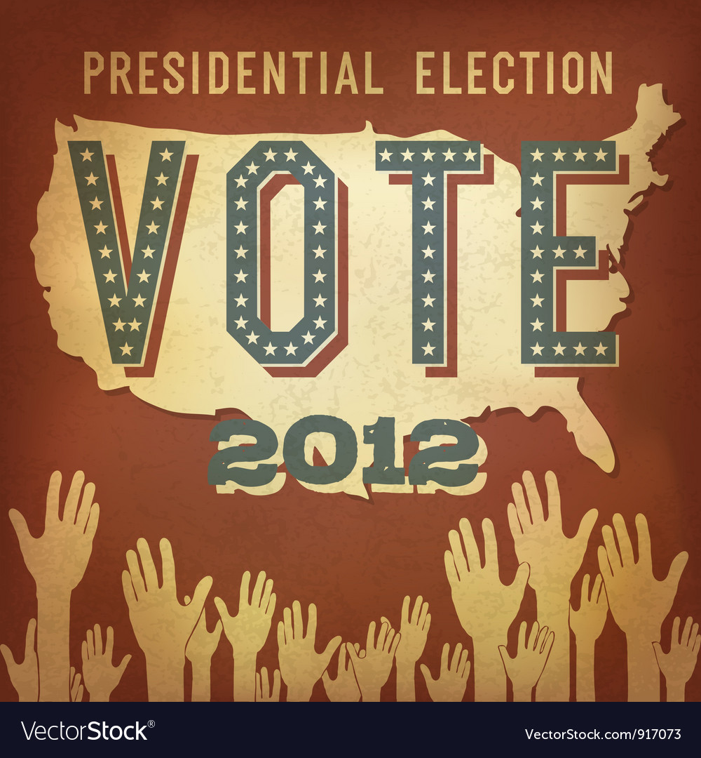 Presidential election 2012 retro poster vector | Price: 1 Credit (USD $1)