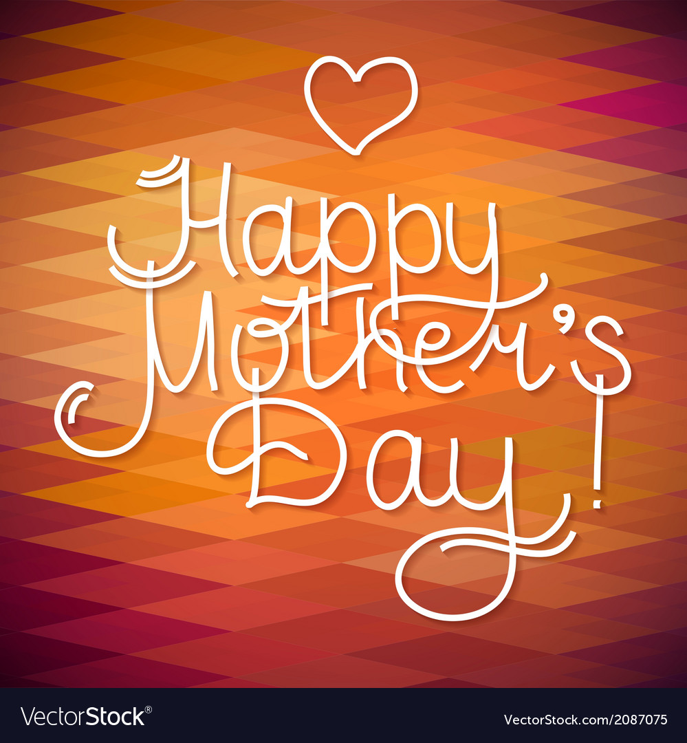 Happy mothers day card design letterind and geomet vector | Price: 1 Credit (USD $1)