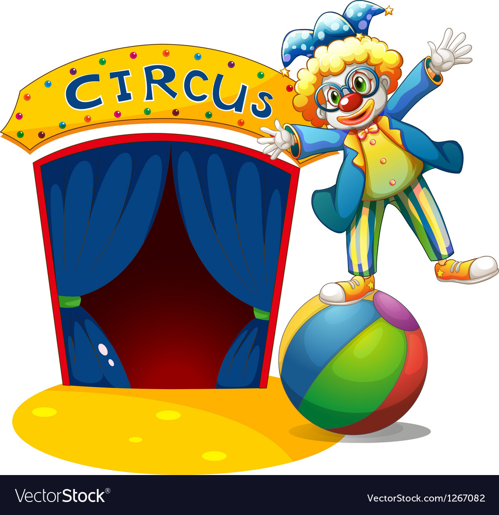 A clown at the top of the ball beside a circus vector | Price: 1 Credit (USD $1)