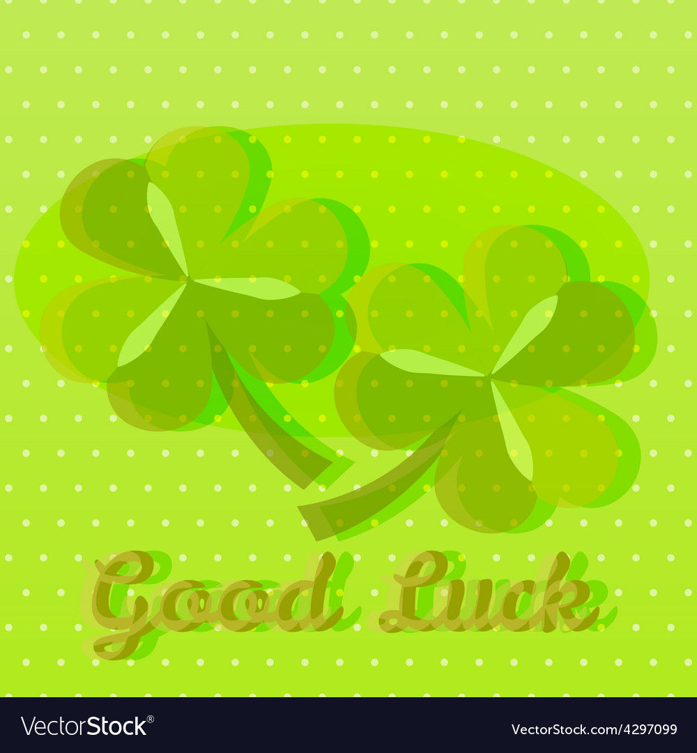Bright green good luck greeting card with two sham vector | Price: 1 Credit (USD $1)