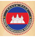 Vintage label cards of cambodia flag vector