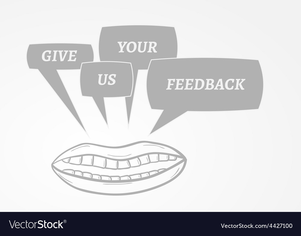 Give me feedback speech bubbles and mouth vector | Price: 1 Credit (USD $1)
