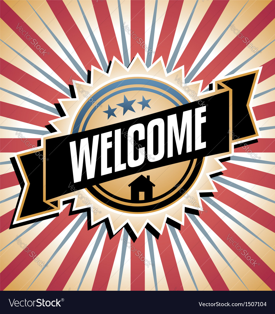 Welcome home vintage poster vector | Price: 1 Credit (USD $1)