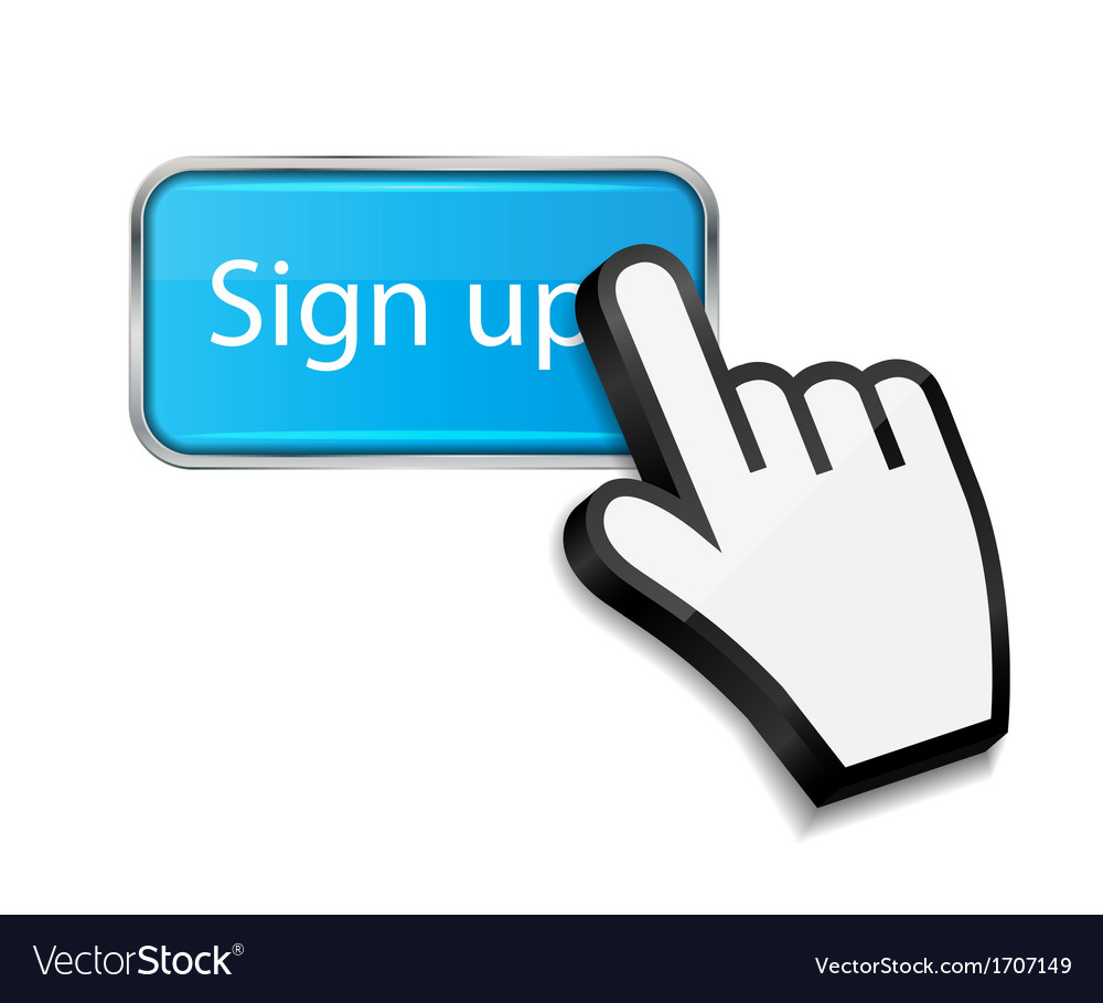 Mouse hand cursor on sign up button vector | Price: 1 Credit (USD $1)