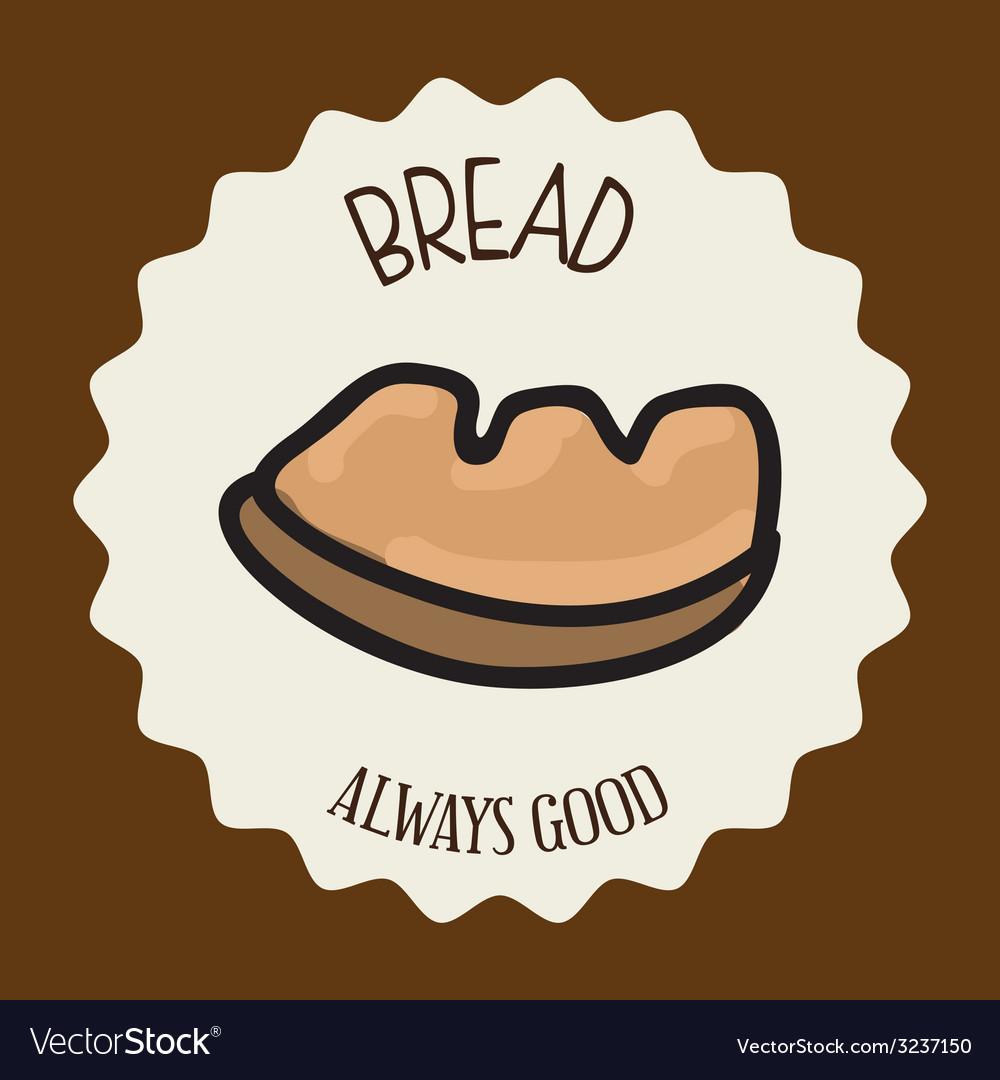 Bread design vector | Price: 1 Credit (USD $1)