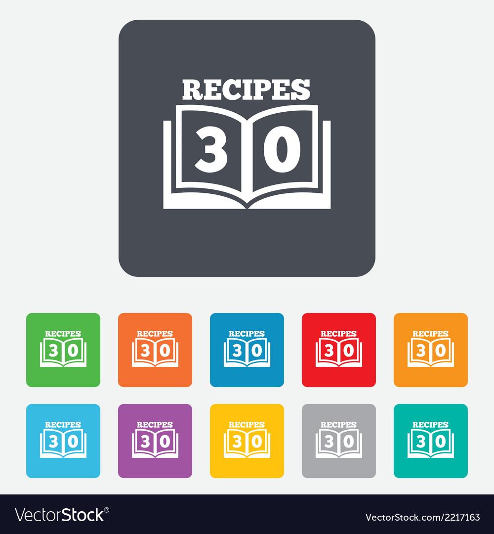 Cookbook sign icon 30 recipes book symbol vector | Price: 1 Credit (USD $1)