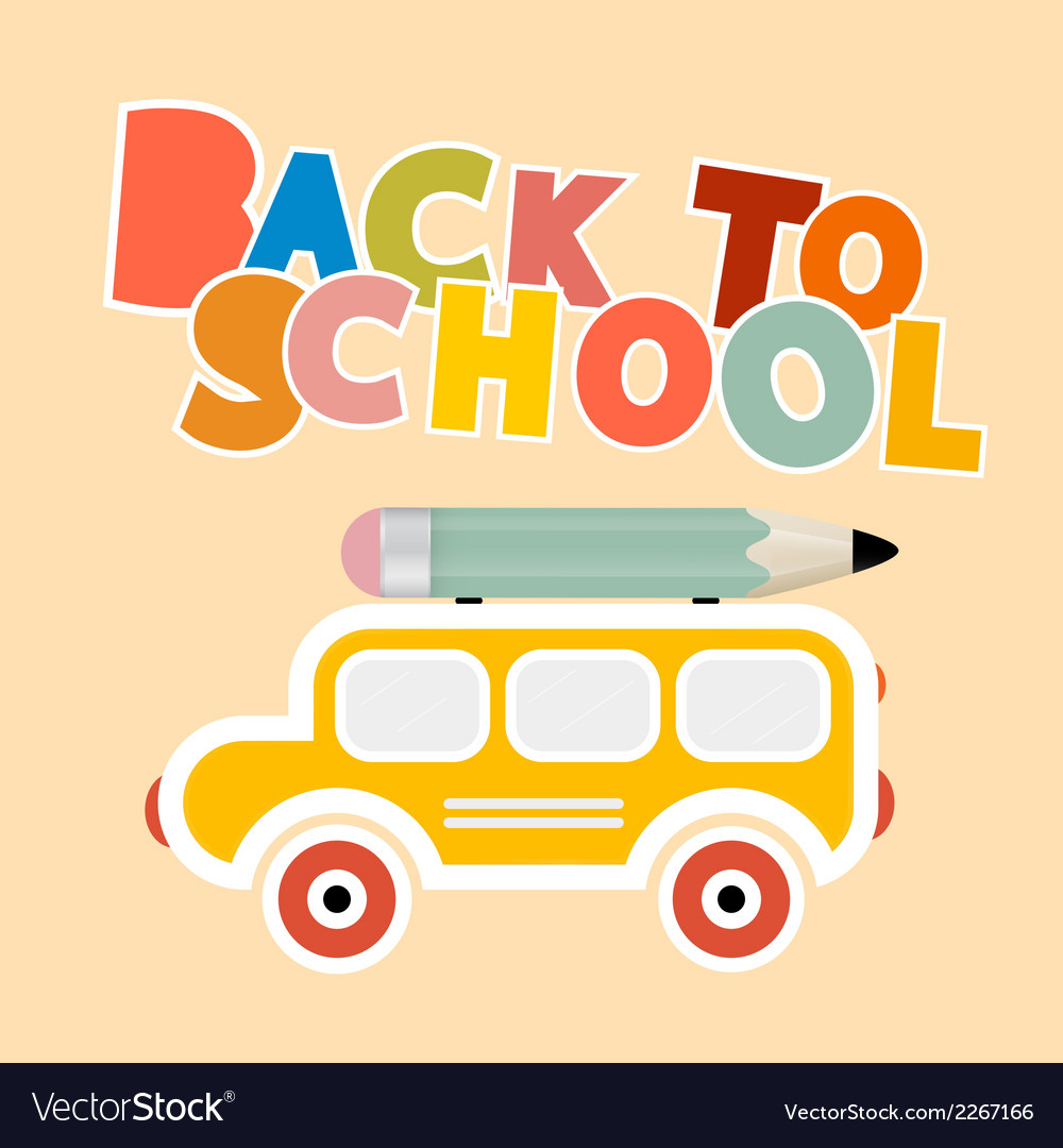 Back to school colorful title with yellow bus - vector | Price: 1 Credit (USD $1)