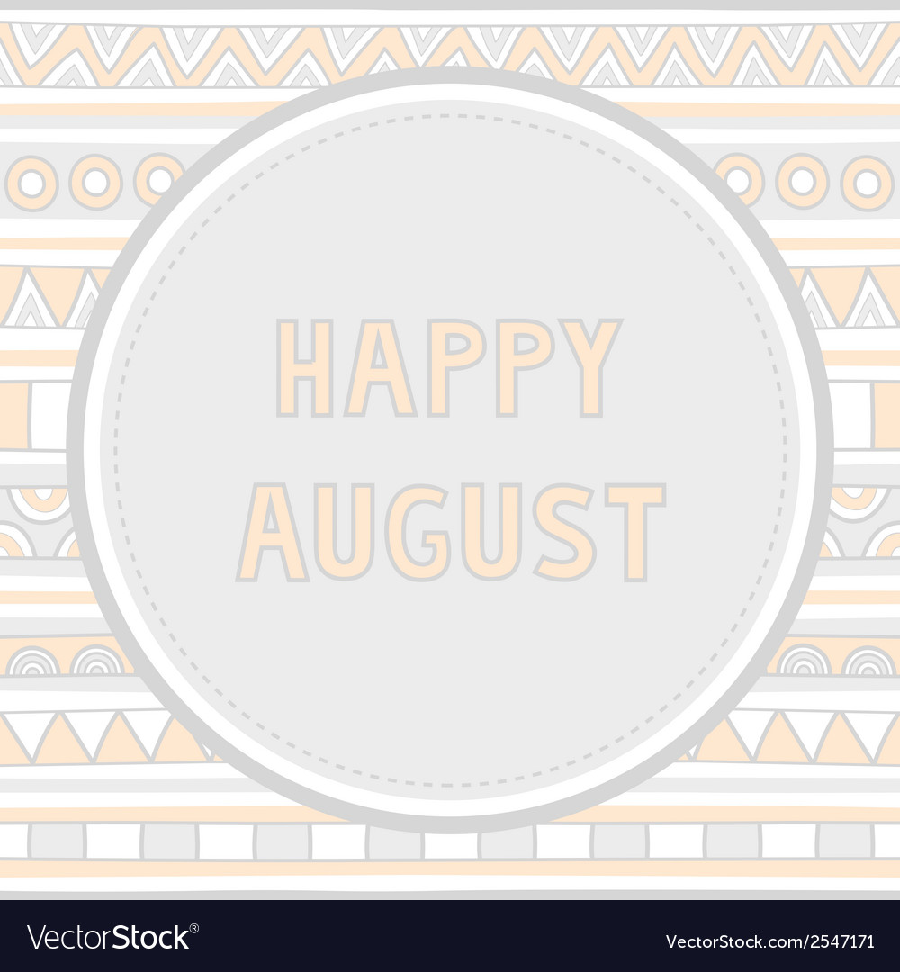Happy august background1 vector | Price: 1 Credit (USD $1)