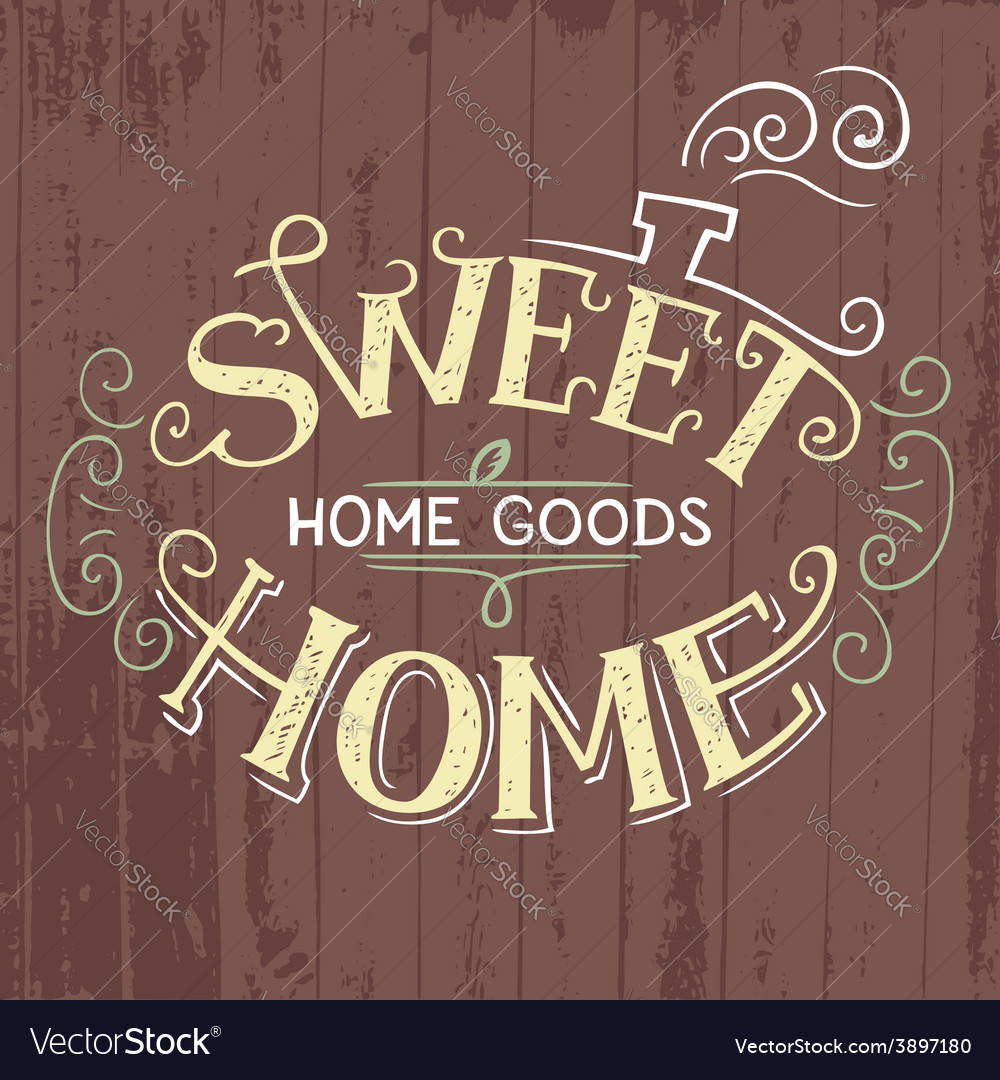 Sweet home hand lettering vector | Price: 1 Credit (USD $1)