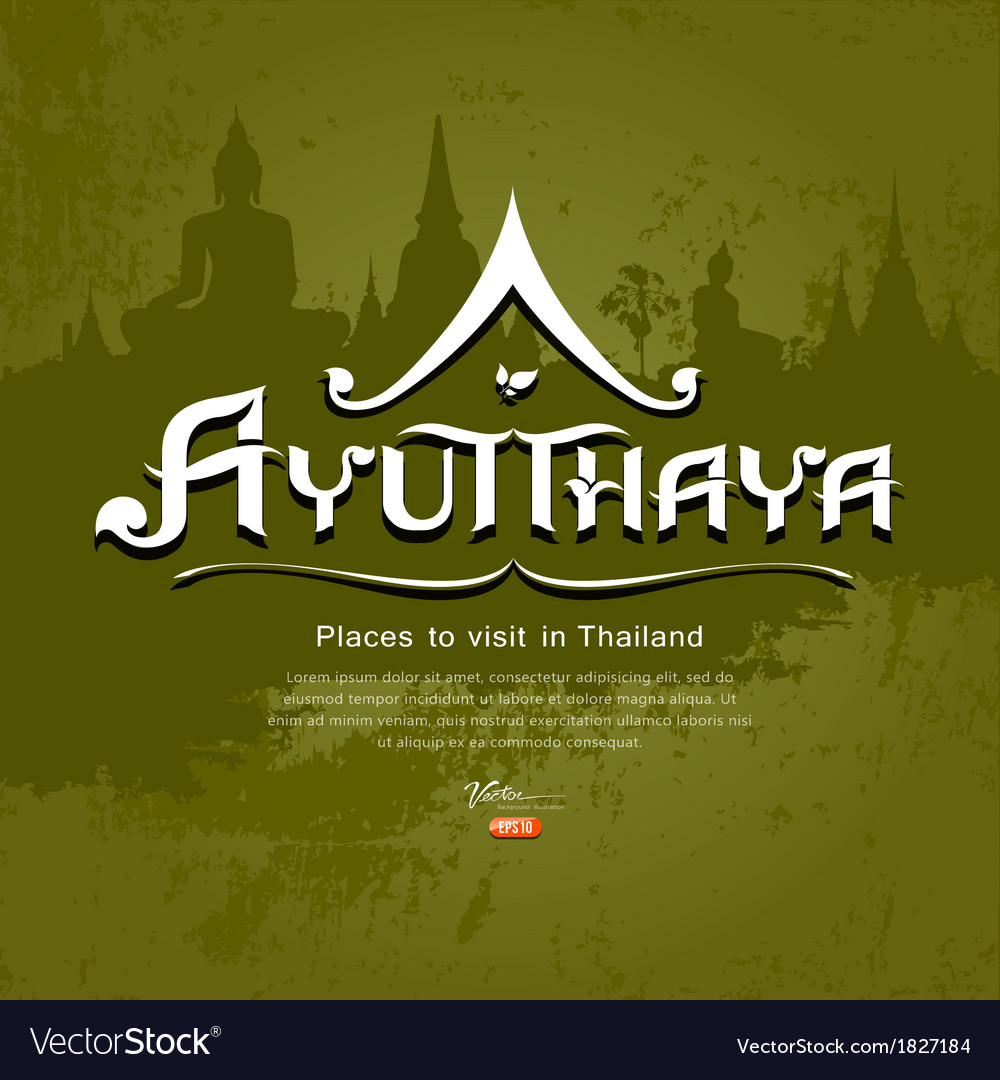 Ayutthaya province message text design vector | Price: 1 Credit (USD $1)
