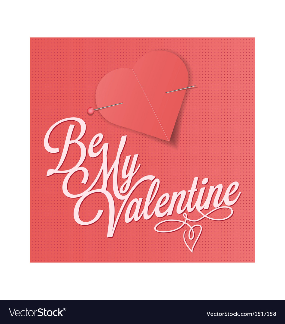 Be my valentine - valentines day card vector | Price: 1 Credit (USD $1)