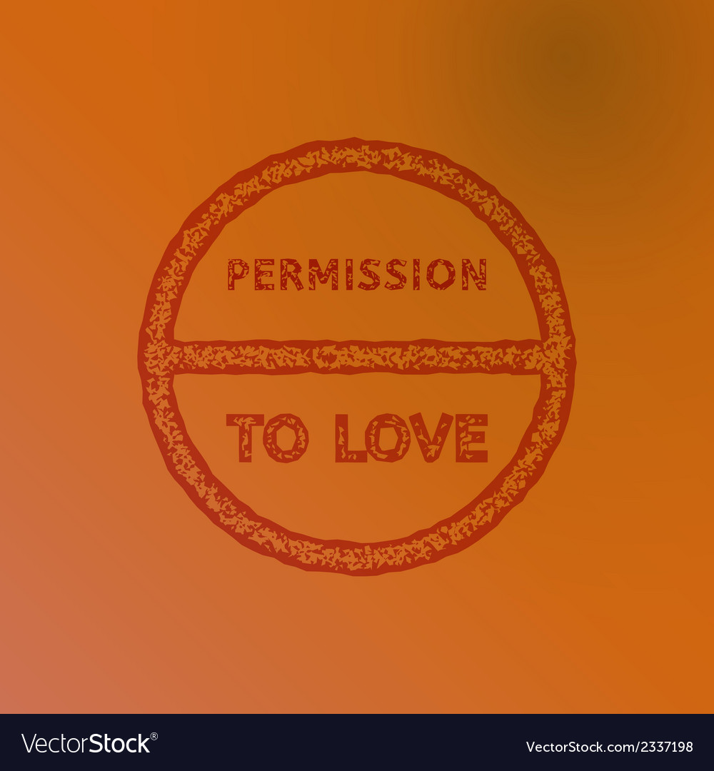 Permission to love vector | Price: 1 Credit (USD $1)