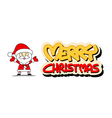 Funny santa claus and merry christmas vector