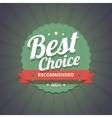 Best choice badge on dark background vector