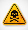 Deadly warning sign vector