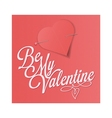 Be my valentine - valentines day card vector