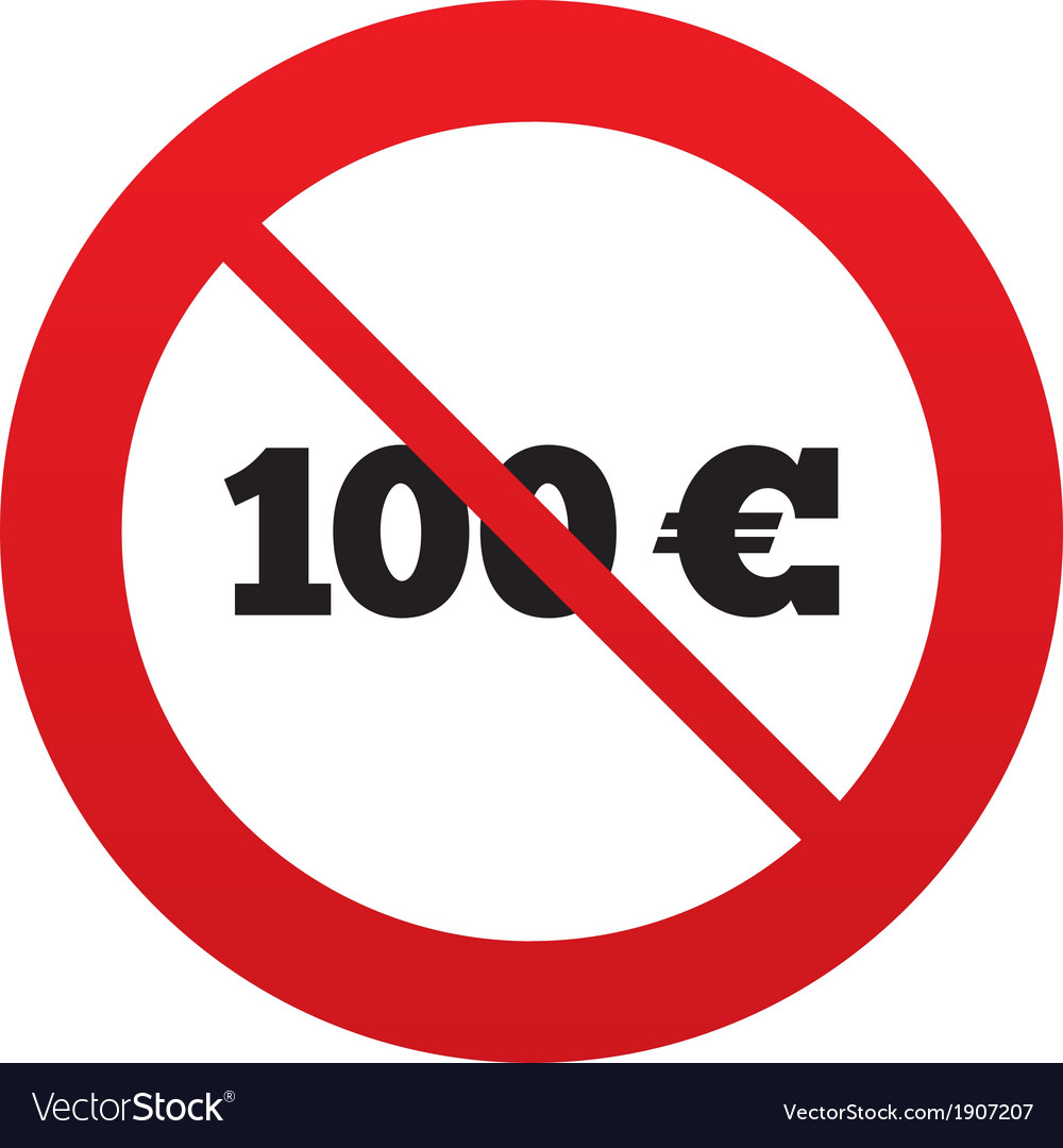 No 100 euro sign icon eur currency symbol vector | Price: 1 Credit (USD $1)
