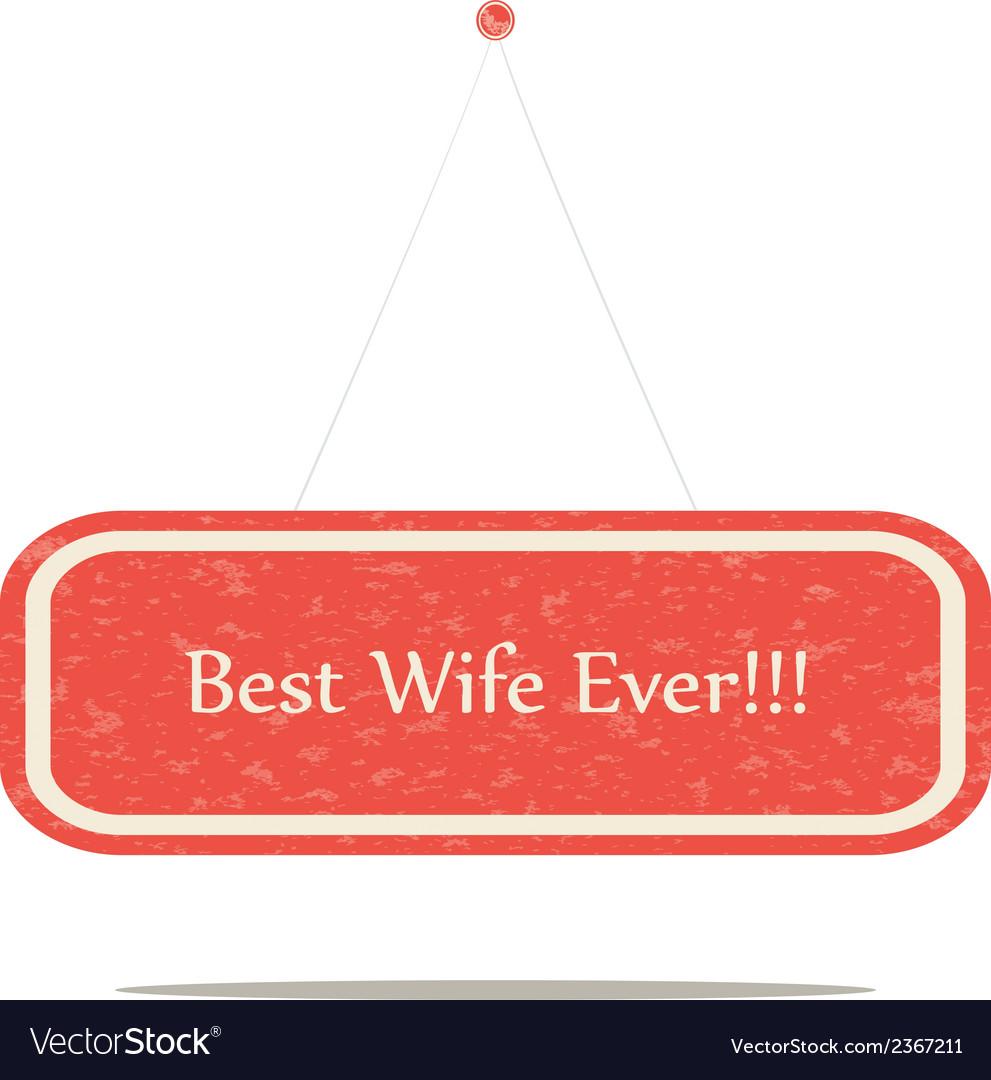 Best wife vector | Price: 1 Credit (USD $1)