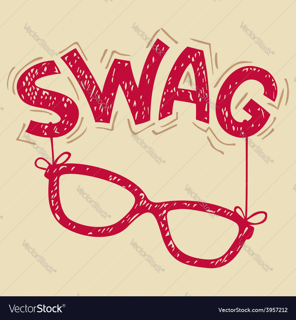 Swag glasses typography vector | Price: 1 Credit (USD $1)
