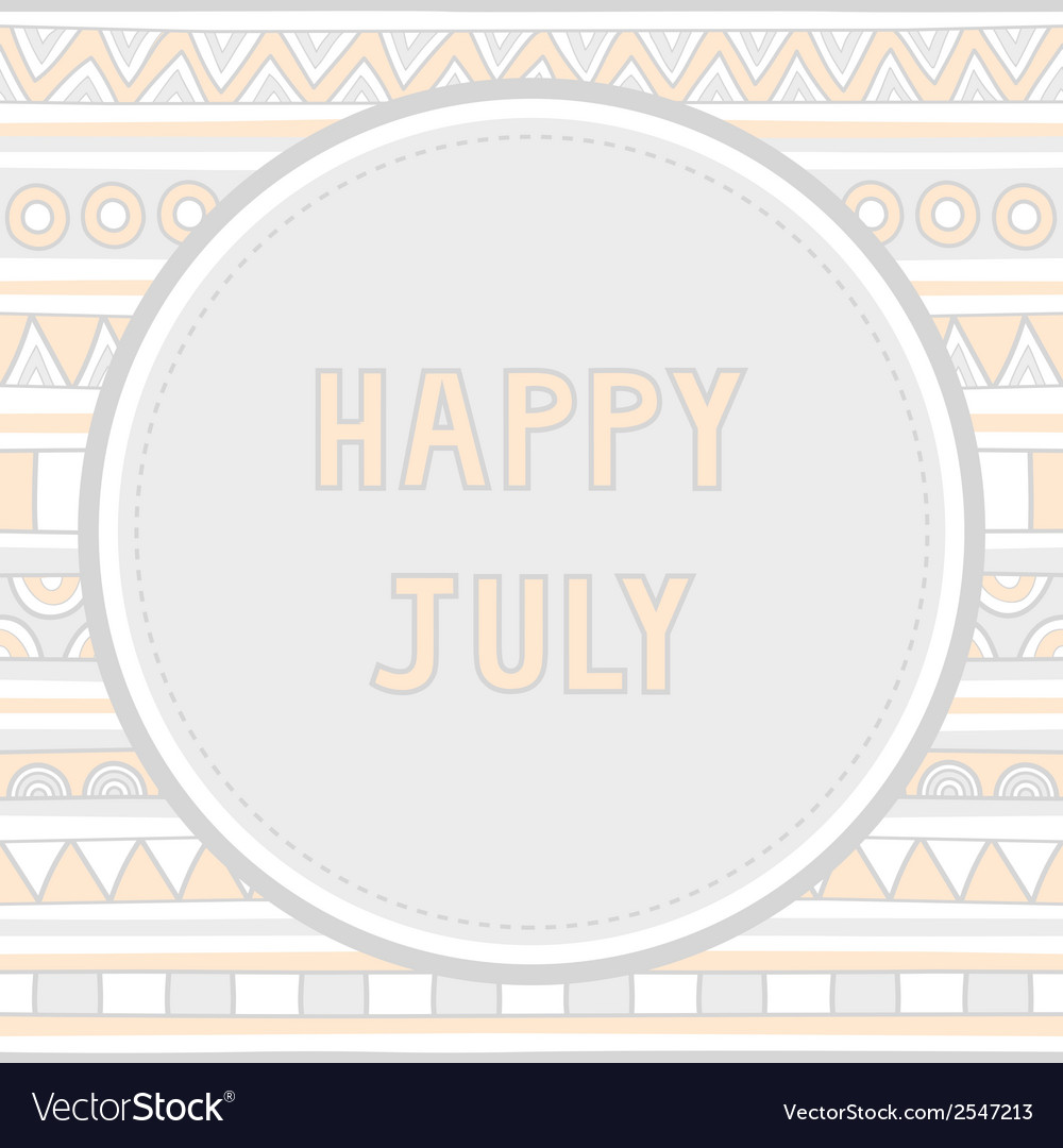 Happy july background1 vector | Price: 1 Credit (USD $1)