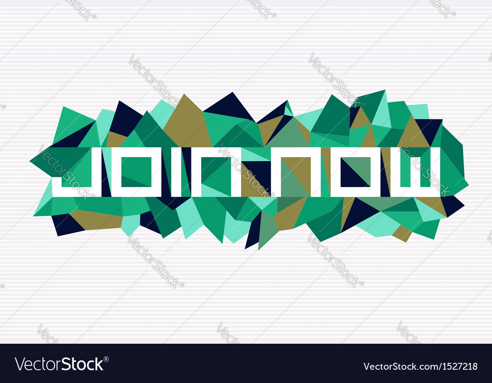 Fashion join now geometric design vector | Price: 1 Credit (USD $1)