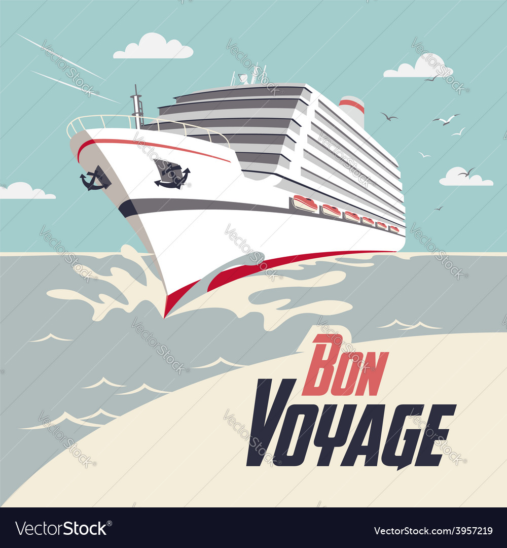 Cruise ship bon voyage vector | Price: 1 Credit (USD $1)