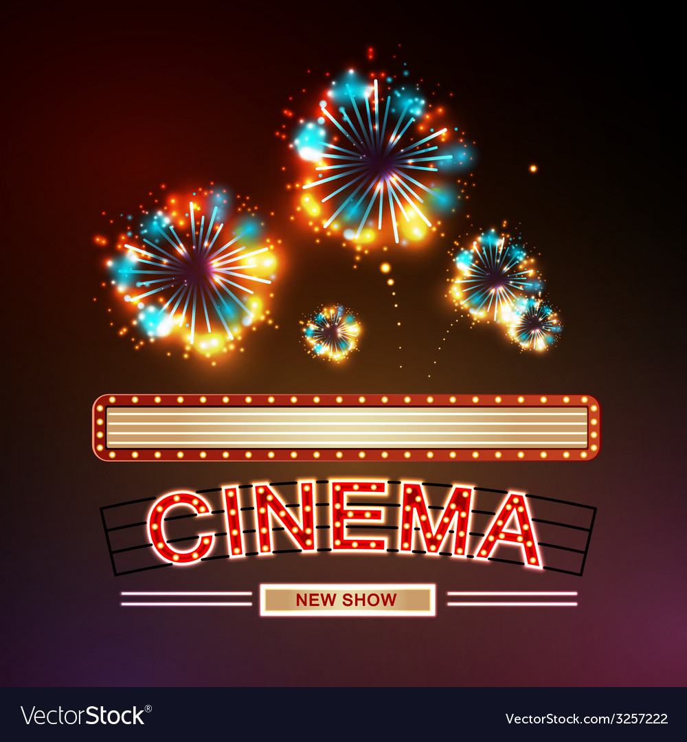 Neon sign cinema and firework vector | Price: 1 Credit (USD $1)