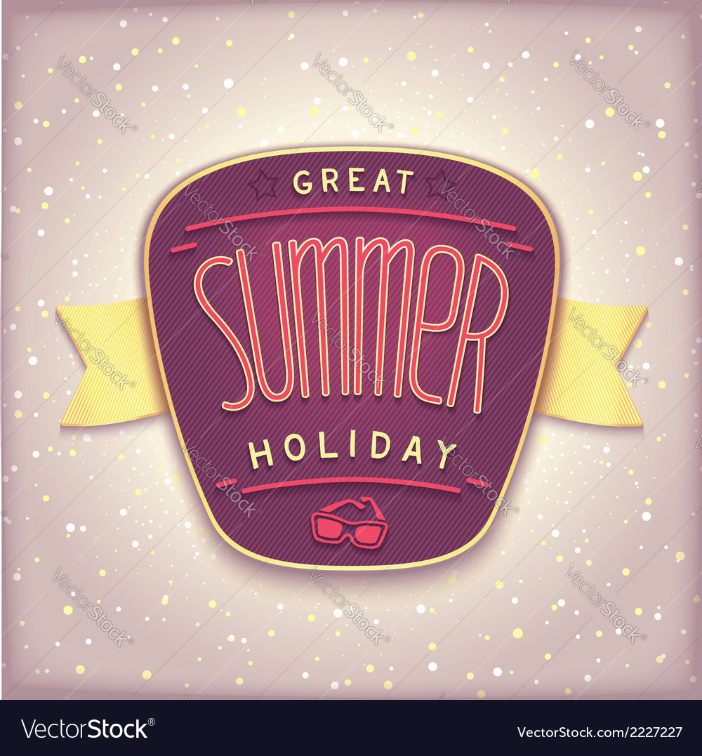 Great summer holiday label vector | Price: 1 Credit (USD $1)