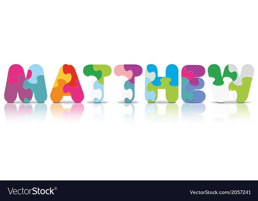 Matthew written with alphabet puzzle vector   Price: 1 Credit (USD $1)