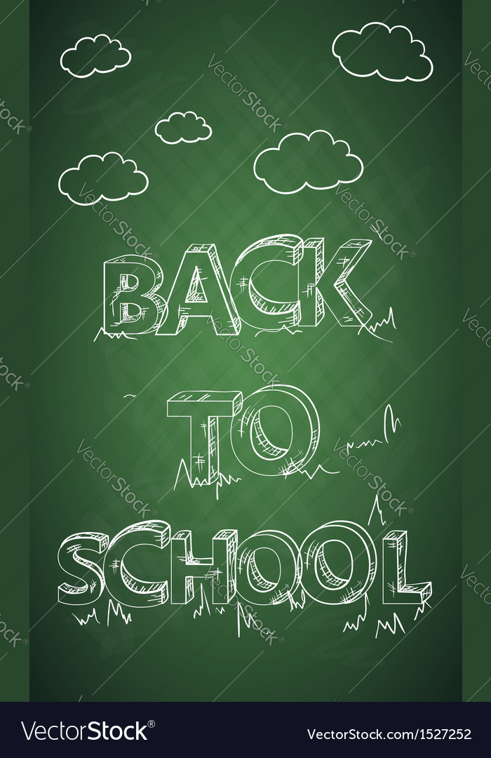 Education back to school text green chalkboard vector | Price: 1 Credit (USD $1)