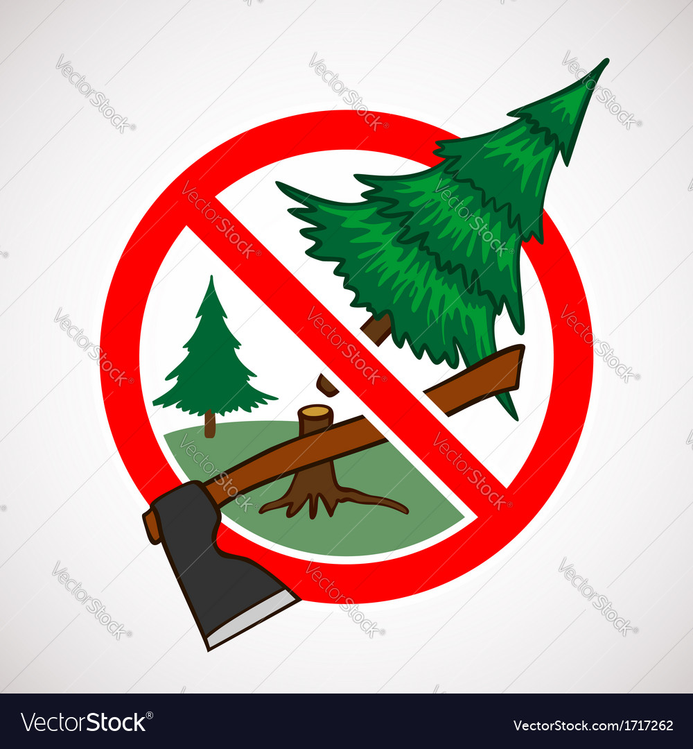 Stop cutting down live trees for christmas sign vector | Price: 1 Credit (USD $1)