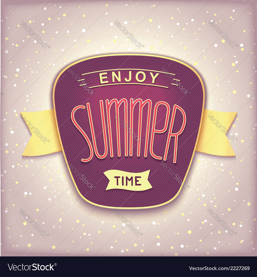 Enjoy summer time retro label vector | Price: 1 Credit (USD $1)