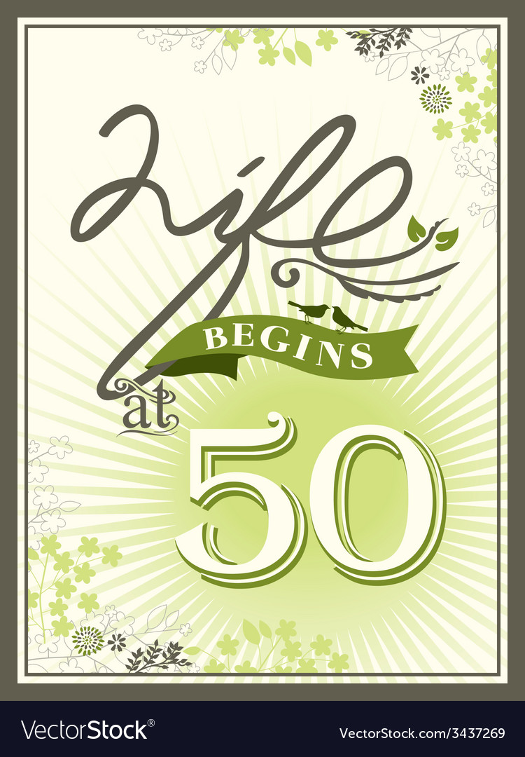 Life begins at 50 greeting card background vector | Price: 1 Credit (USD $1)