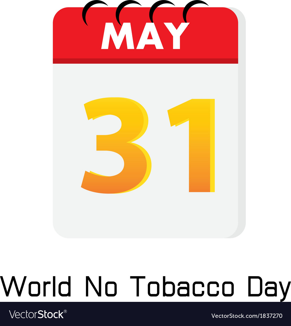 Calender 31 may world no tobacco day vector | Price: 1 Credit (USD $1)