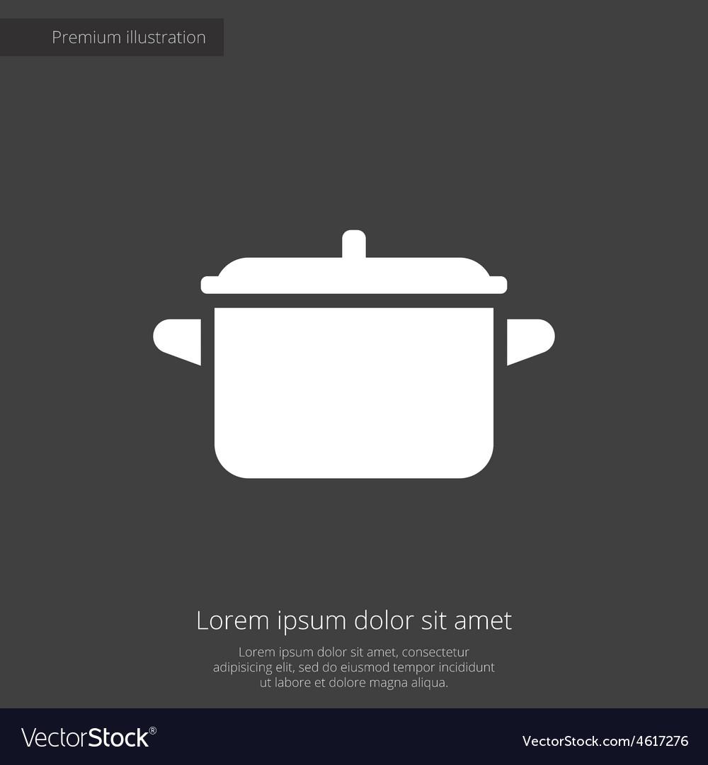 Pot premium icon vector | Price: 1 Credit (USD $1)