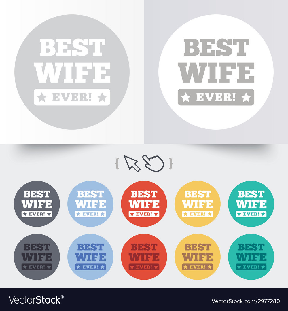 Best wife ever sign icon award symbol vector   Price: 1 Credit (USD $1)