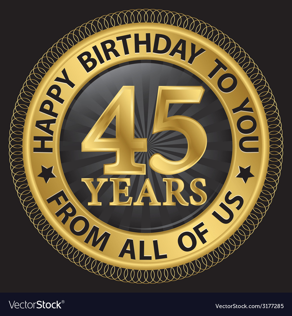 45 years happy birthday to you from all of us gold vector | Price: 1 Credit (USD $1)