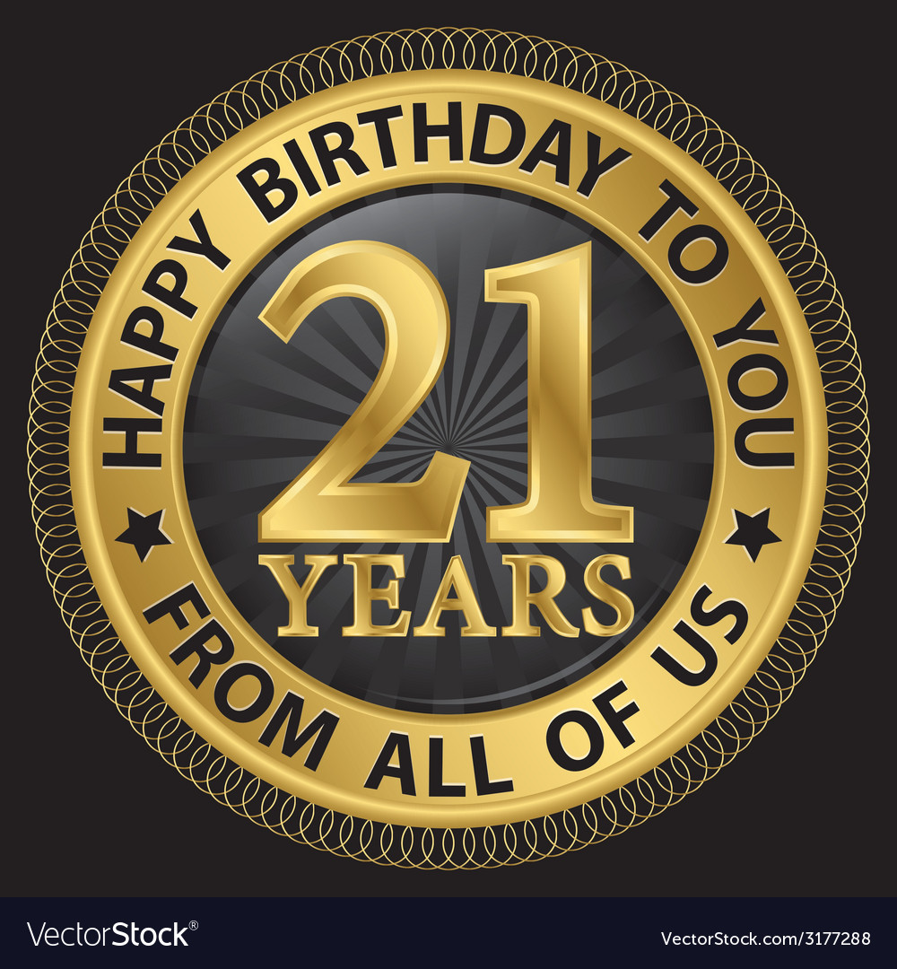 21 years happy birthday to you from all of us gold vector | Price: 1 Credit (USD $1)