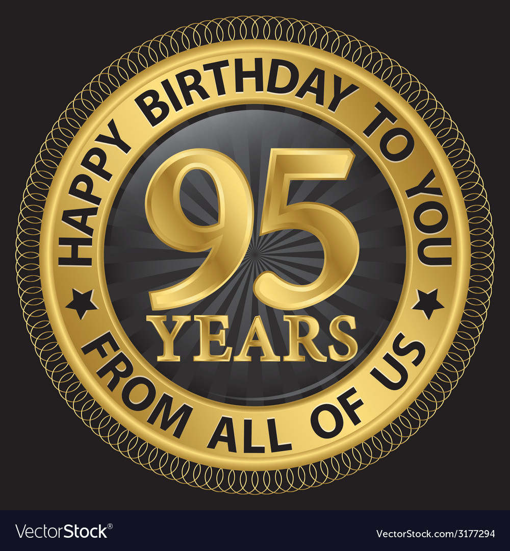 95 years happy birthday to you from all of us gold vector | Price: 1 Credit (USD $1)