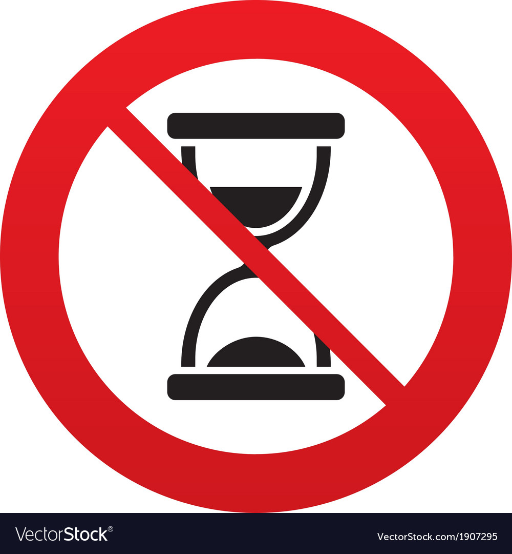 No time hourglass sign icon sand timer symbol vector | Price: 1 Credit (USD $1)