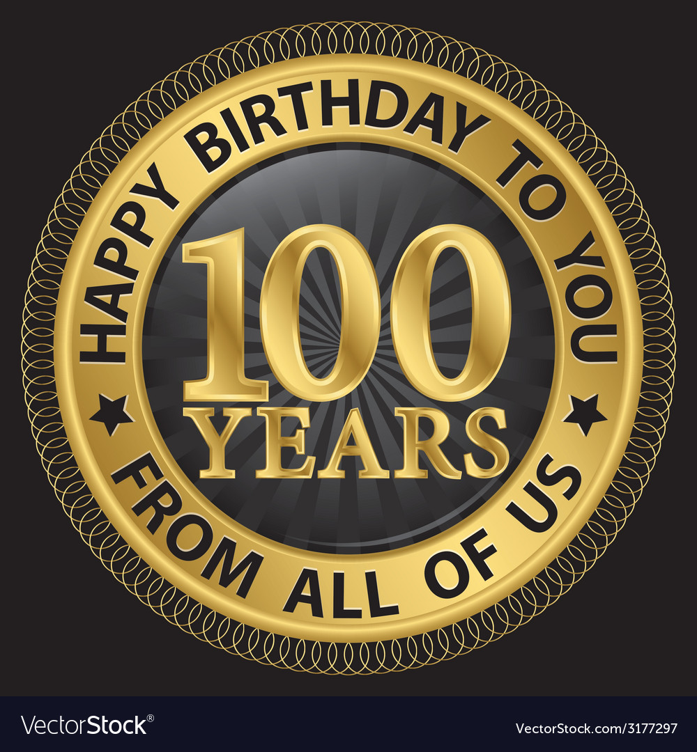 100 years happy birthday to you from all of us vector | Price: 1 Credit (USD $1)
