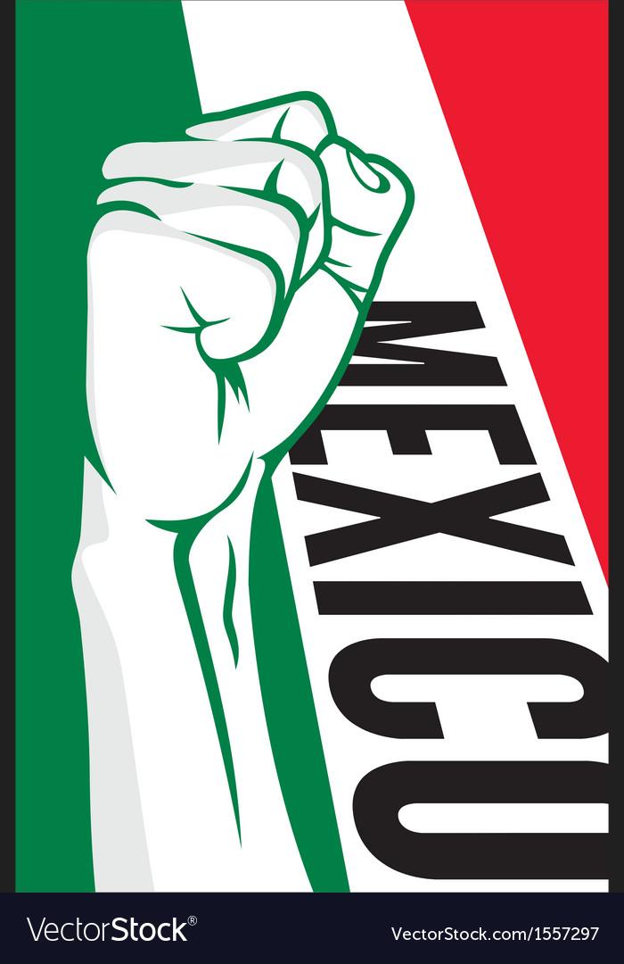 Mexico fist vector   Price: 1 Credit (USD $1)