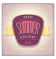 Great summer holiday label vector
