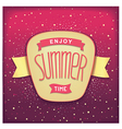 Enjoy summer time retro label vector